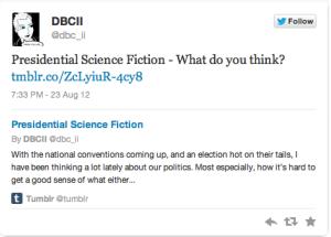 Presidential Sci-Fi Tweet