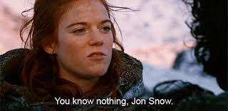 you know nothing jon snow