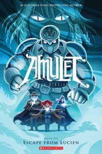 From https://www.goodreads.com/book/show/20578979-amulet-vol-6